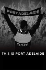 This Is Port Adelaide (2020)